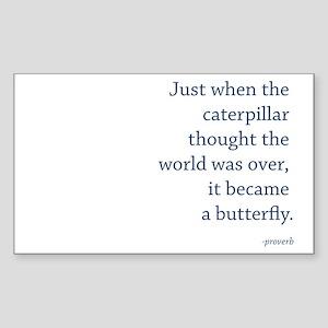 """""""Caterpillar Proverb"""" Sticker (Rectangle)"""