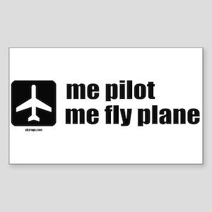 Me Pilot, Me Fly Plane Sticker (Rectangle)