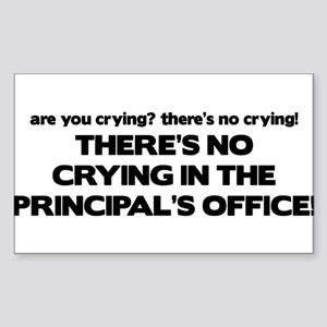 There's No Crying Principal's Office Sticker (Rect