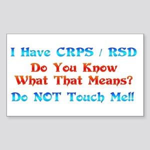 I Have CRPS/RSD Don't Touch M Sticker (Rectangle)