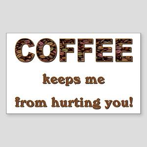 COFFEE KEEPS ME... Sticker