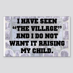 """I have seen """"the village"""" and I do not w"""