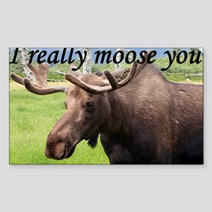 I really moose you Sticker (Rectangle)