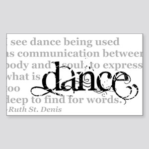 Dance Quote Sticker (Rectangle)