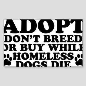 Adopt Homeless Sticker (Rectangle)