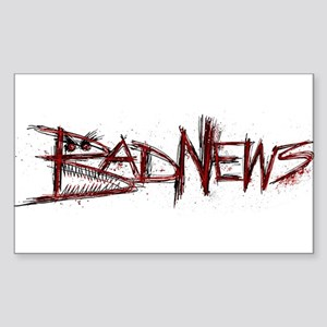 Bad News Sticker (Rectangle)