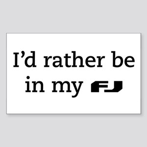 I'd rather be in my FJ Sticker (Rectangle)