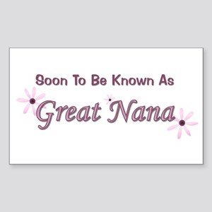 Soon To Be Great Nana Rectangle Sticker