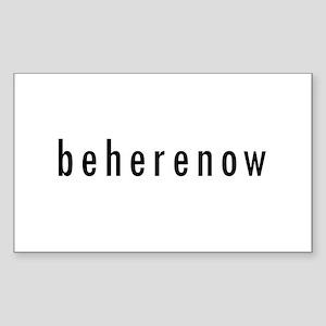 BeHereNow Rectangle Sticker