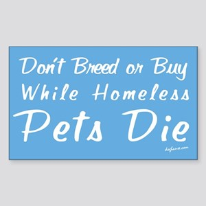 Don't Breed or Buy Cat&Dog Rectangle Sticker