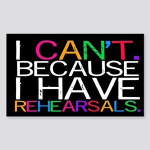 """""""I can't. Because..."""" Sticker (Rectangle"""