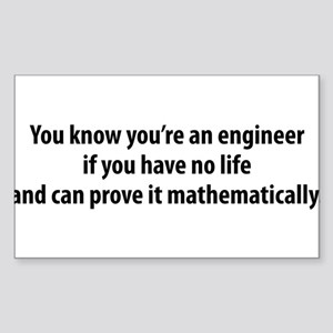 You're An Engineer Sticker (Rectangle)