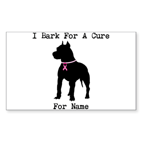 Pitbull Personalizable I Bark For A Cure Sticker (