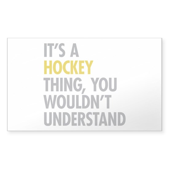Its A Hockey Thing