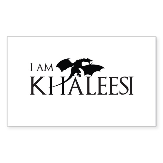I am Khaleesi