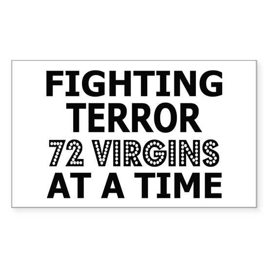 Fighting terorism72 virgins a time copy