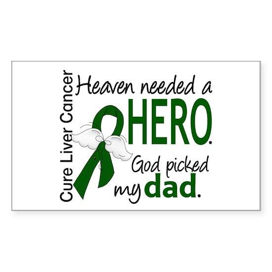 - Liver Cancer Heaven Needed Hero Dad