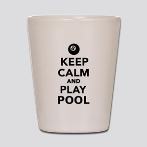 Keep calm and play pool billiards Shot Glass