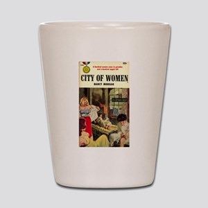 City of Women Shot Glass