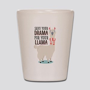 Save Your Drama for Your Llama Shot Glass