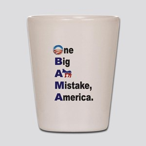 OBAMA: One Big Ass Mistake America Shot Glass