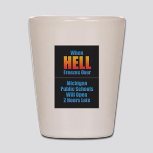 Hell Freezes - Michigan Schools Shot Glass
