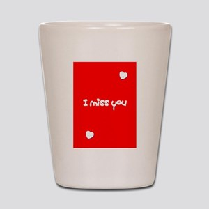 I Miss You Heart Valentines Day Red Shot Glass