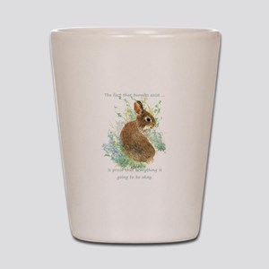 Cute Bunny Inspirational Quote Shot Glass