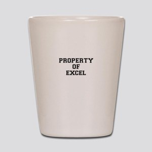Property of EXCEL Shot Glass