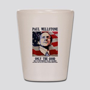 Wellstone - Only the Good Shot Glass