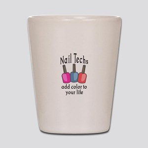 NAIL TECHS ADD COLOR Shot Glass