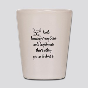 Fun Sister Saying Quote Cute Winking Cat Shot Glas