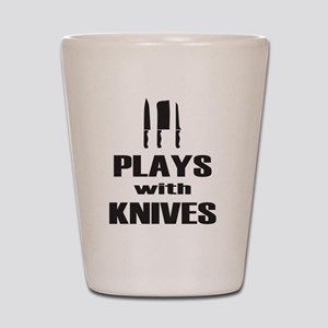 Plays with Knives Cooking Chef Shot Glass