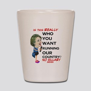 ANTI Hillary on Cell Phone Shot Glass