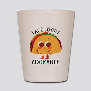 Taco 'Bout Adorable - Cute taco design Shot Glass