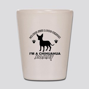 Chihuahua Mommy Shot Glass