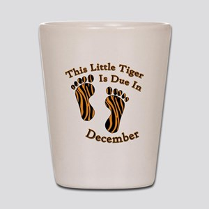 tigerduedate_december Shot Glass