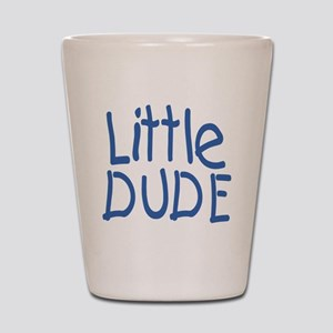 Little dude Shot Glass