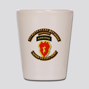 Army - 25th ID - Airborne Shot Glass