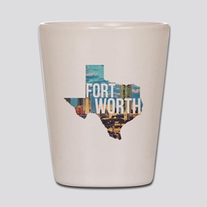 Fort Worth, Texas  Shot Glass