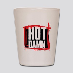 Hot Damn Shot Glass