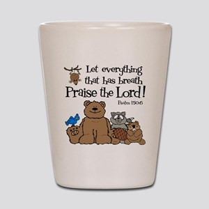 psalm 150 6 critters1 Shot Glass