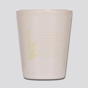 Statue-of-Liberty-quote-(black) Shot Glass
