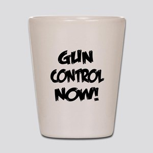 Gun Control Now! Shot Glass