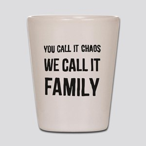 Family_in real mean Shot Glass