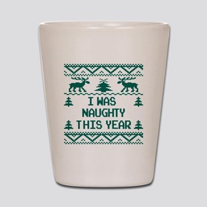 I was Naughty This Year Ugly Christmas  Shot Glass