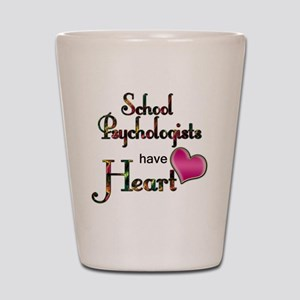 Teachers Have Heart psycho Shot Glass