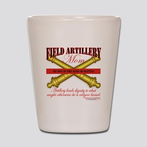 2 feild artillery mom Shot Glass