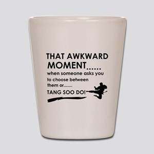 Cool Tang Soo Do designs Shot Glass
