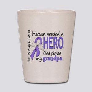 Esophageal Cancer HeavenNeededHero1 Shot Glass